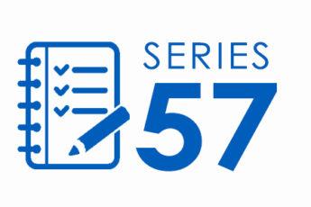 series-57-exam